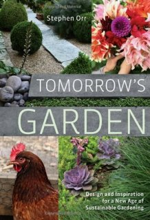 Tomorrows's Garden by Stephen Orr
